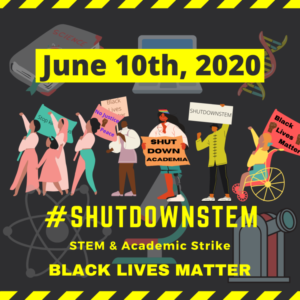 A graphic that depicts a diverse group of protesters observing #ShutDownStem on June 10th, 2020.